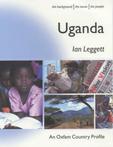 Uganda (Oxfam Country Profiles Series) (2001)