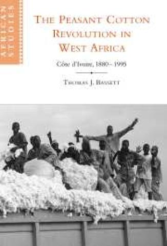 The Peasant Cotton Revolution in West Africa: Côte d'Ivoire, 1880-1995 (2001)