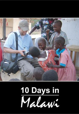 10 Days in Malawi (2005)