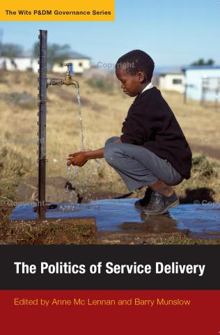 Politics of Service Delivery