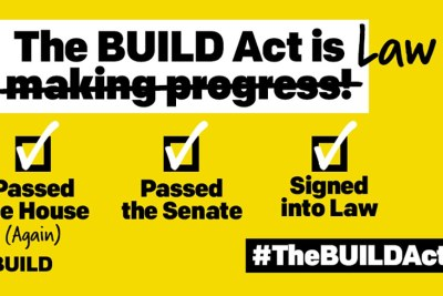 The BUILD Act is Law!