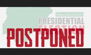What the Postponed Election Means to Nigerians